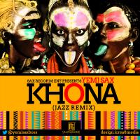 'Khona (Remix)' - Yemi Sax