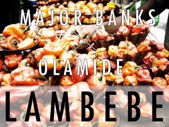 Major-Banks-Olamide-Lambebe-Art-1