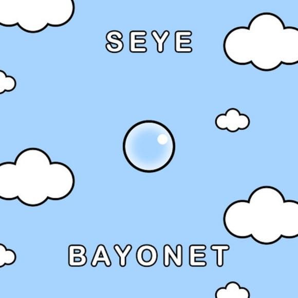 bayonet seye