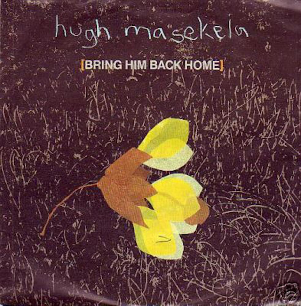 Hugh Masekela - Bring him back home